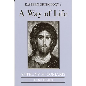 Eastern Orthodoxy: A Way of Life