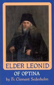 Elder Leonid of Optina Vol. 1