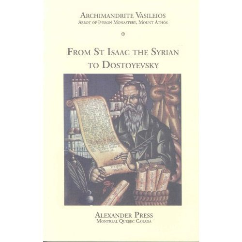 From St Isaac the Syrian to Dostoyevsky