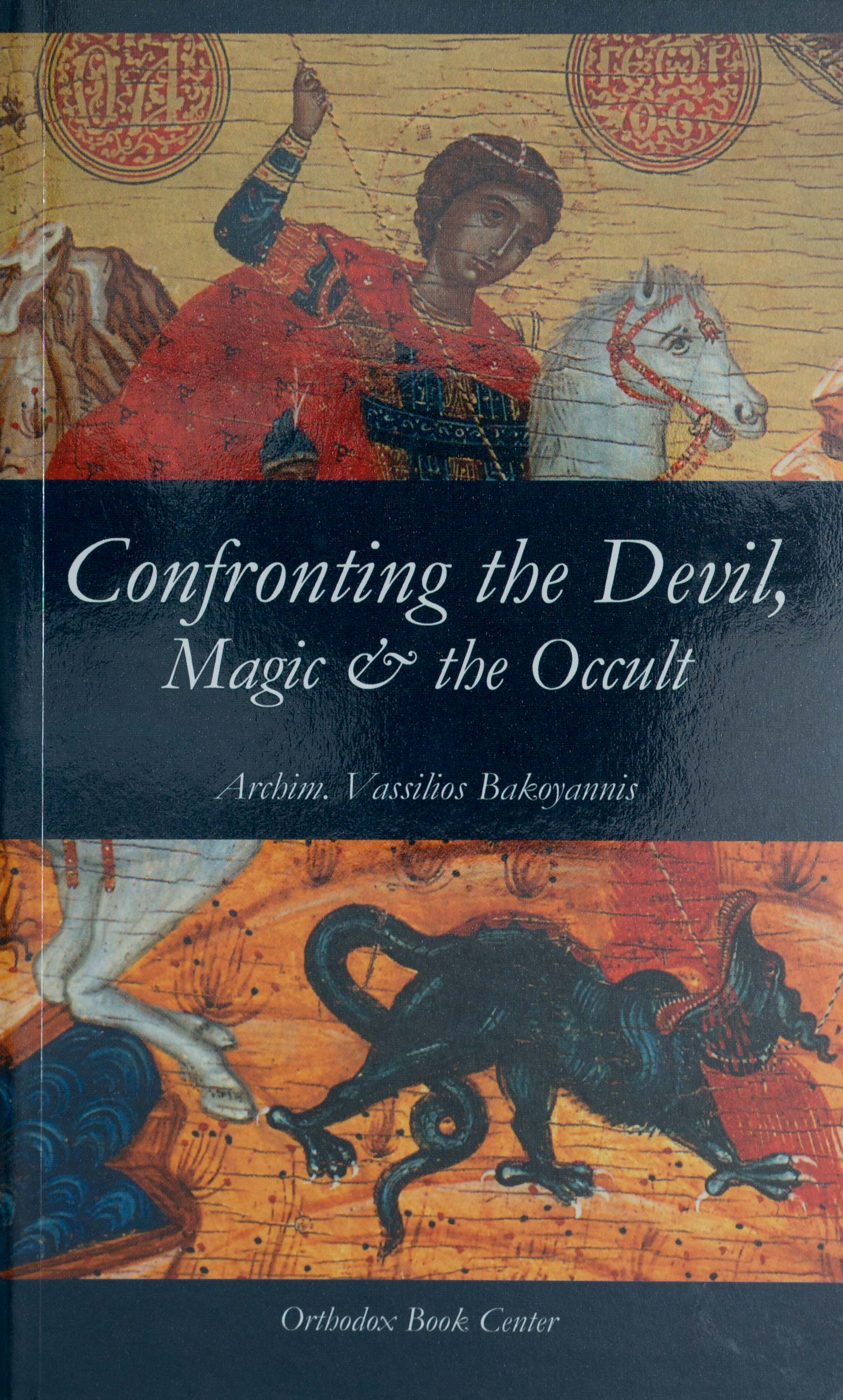 Confronting the Devil, Magic & the Occult Out of Print