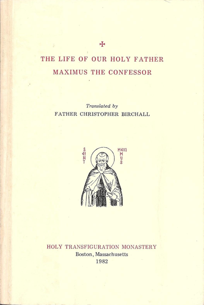 The Life Of Our Holy Father Mazimus the Confessor