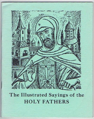 The Illustrated Sayings of the Holy Fathers
