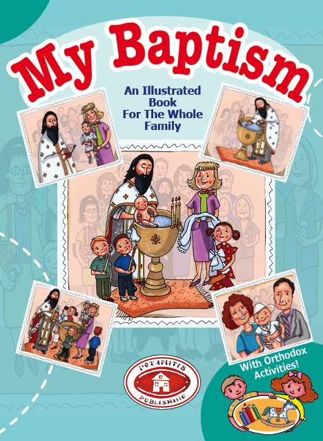 My Bapstism: An Illustrated Guide For the Whole Family