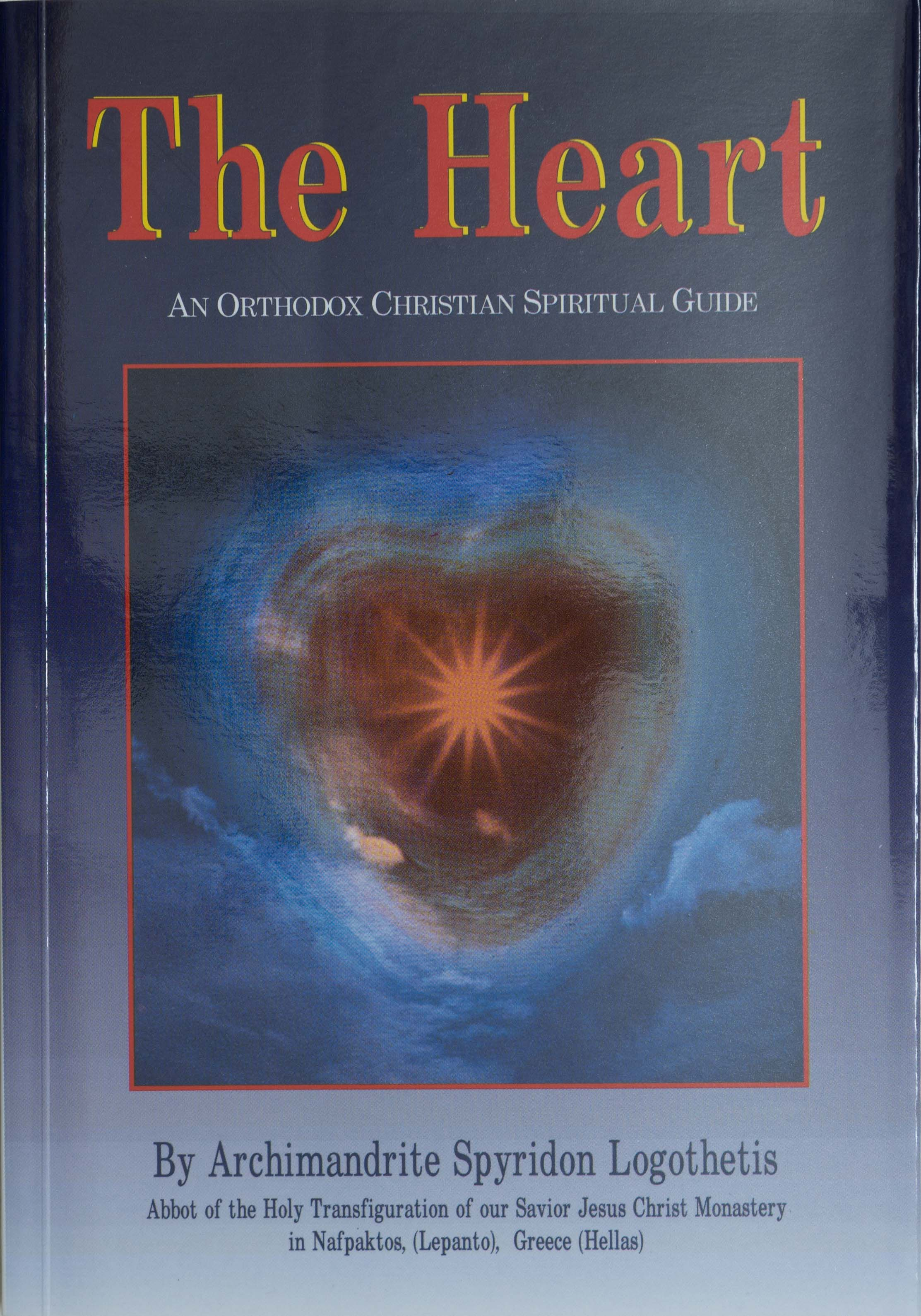 The Heart: An Orthodox Christian Spiritual Guide