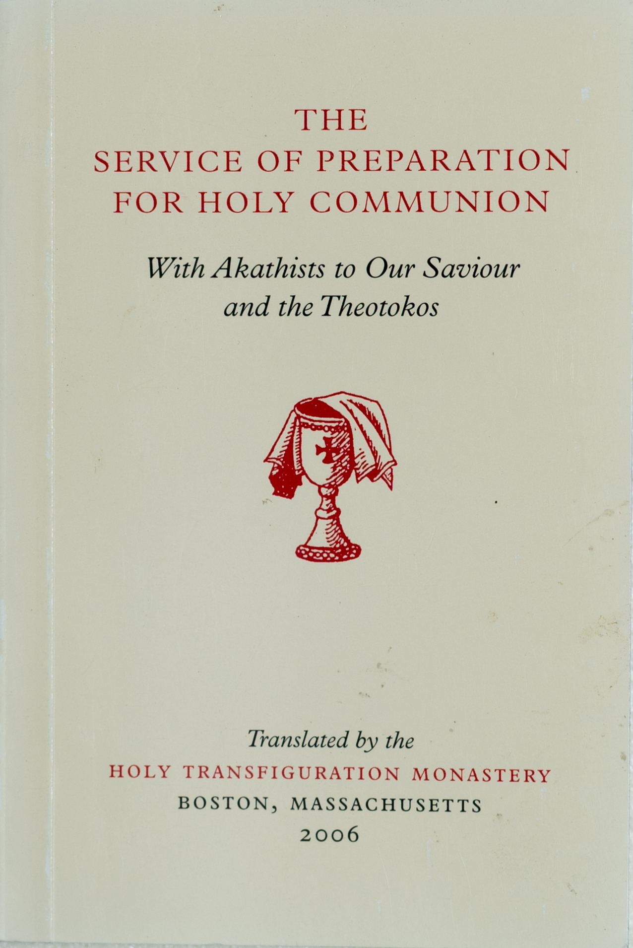 The Service of Preparation for Holy Communion