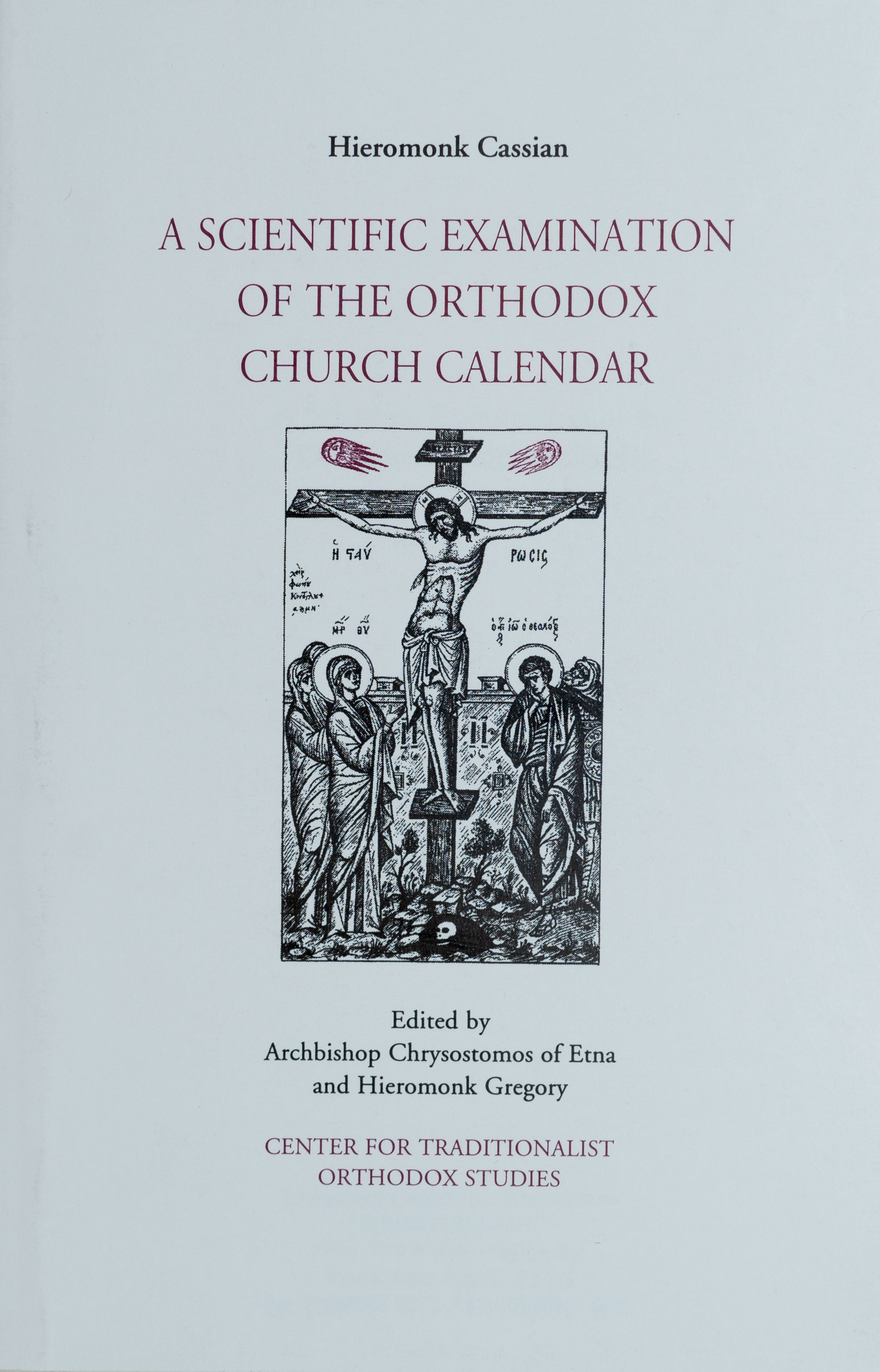 A Scientific Examination of the Orthodox Church Calendar