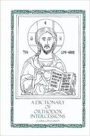 A Dictionary of Orthodox Intercessions