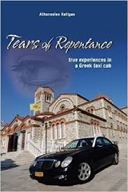 Tears of Repentance: true experiences in a Greek taxi cab