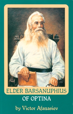 Elder Barsanuphius of Optina Vol. 7