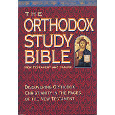 The Orthodox Study Bible: New Testament and Psalms    OUT OF STOCK