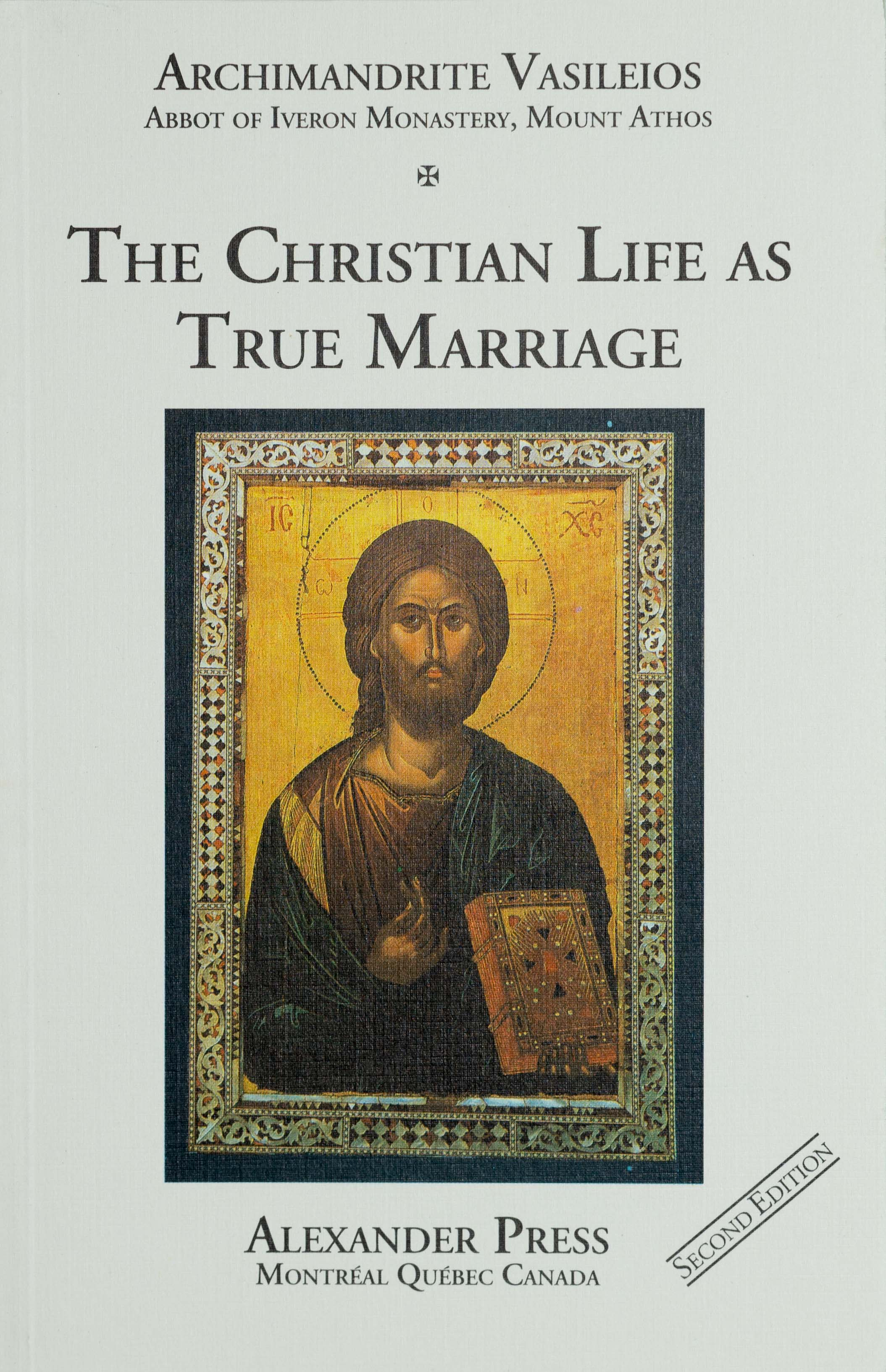 The Christian Life As True Marriage