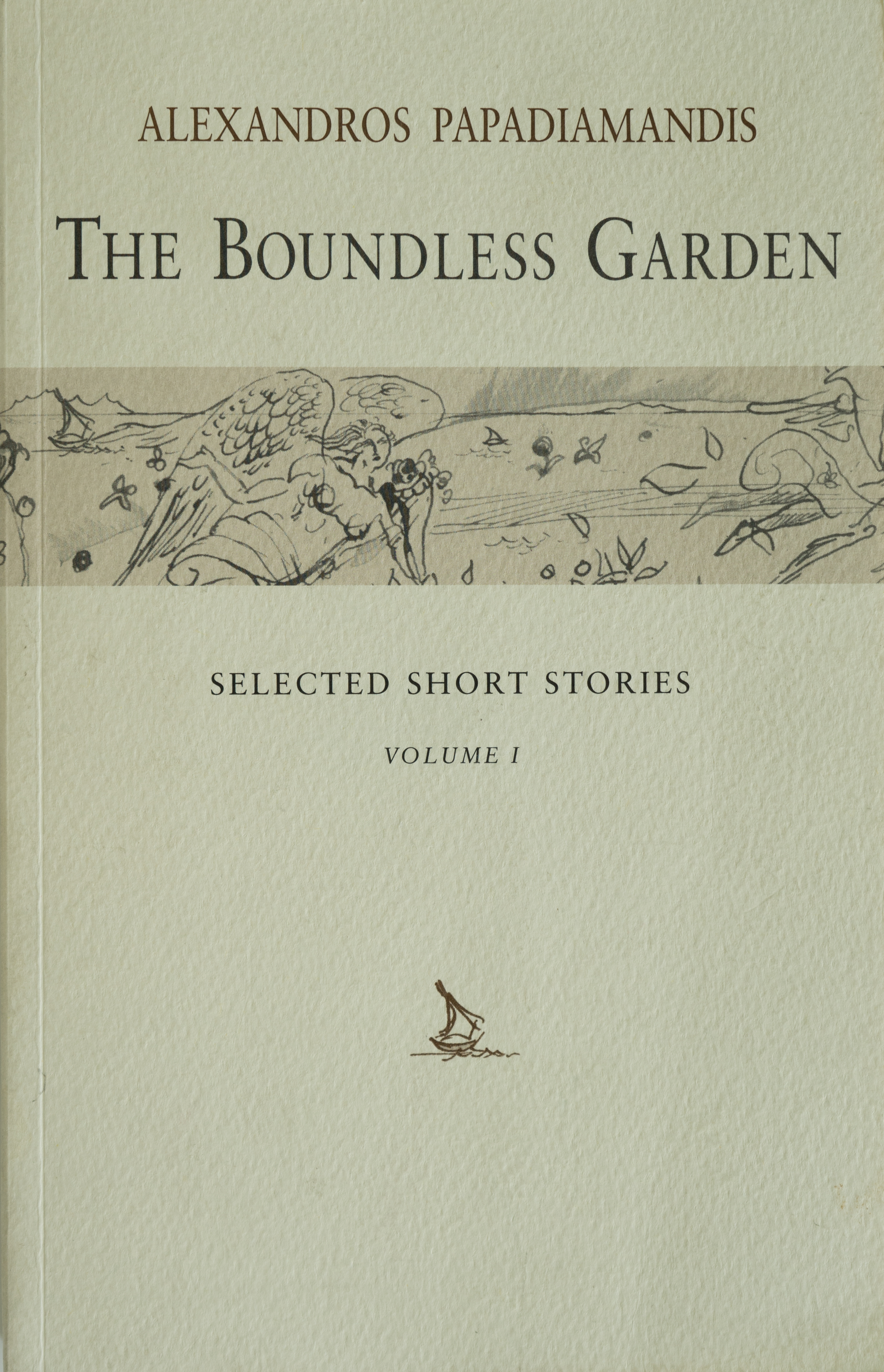 The Boundless Garden Selected Short Stories:  Vol. 1