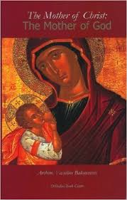 The Mother of Christ: The Mother of God.  Out of Print