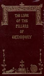 The Lives of the Pillars of Orthodoxy  No. 5