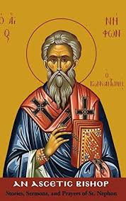An Ascetic Bishop: Stories, Sermons and Prayers of St. Nephon
