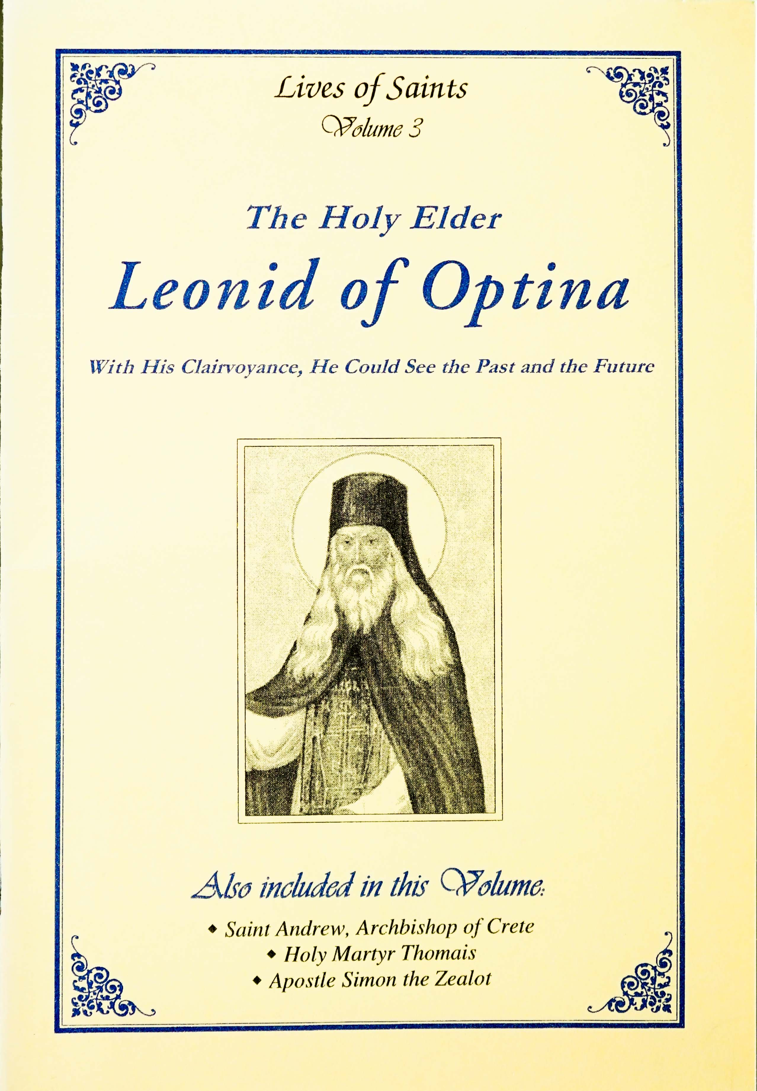 Lives of Saints Vol. 03: The Holy Elder Leonid of Optina