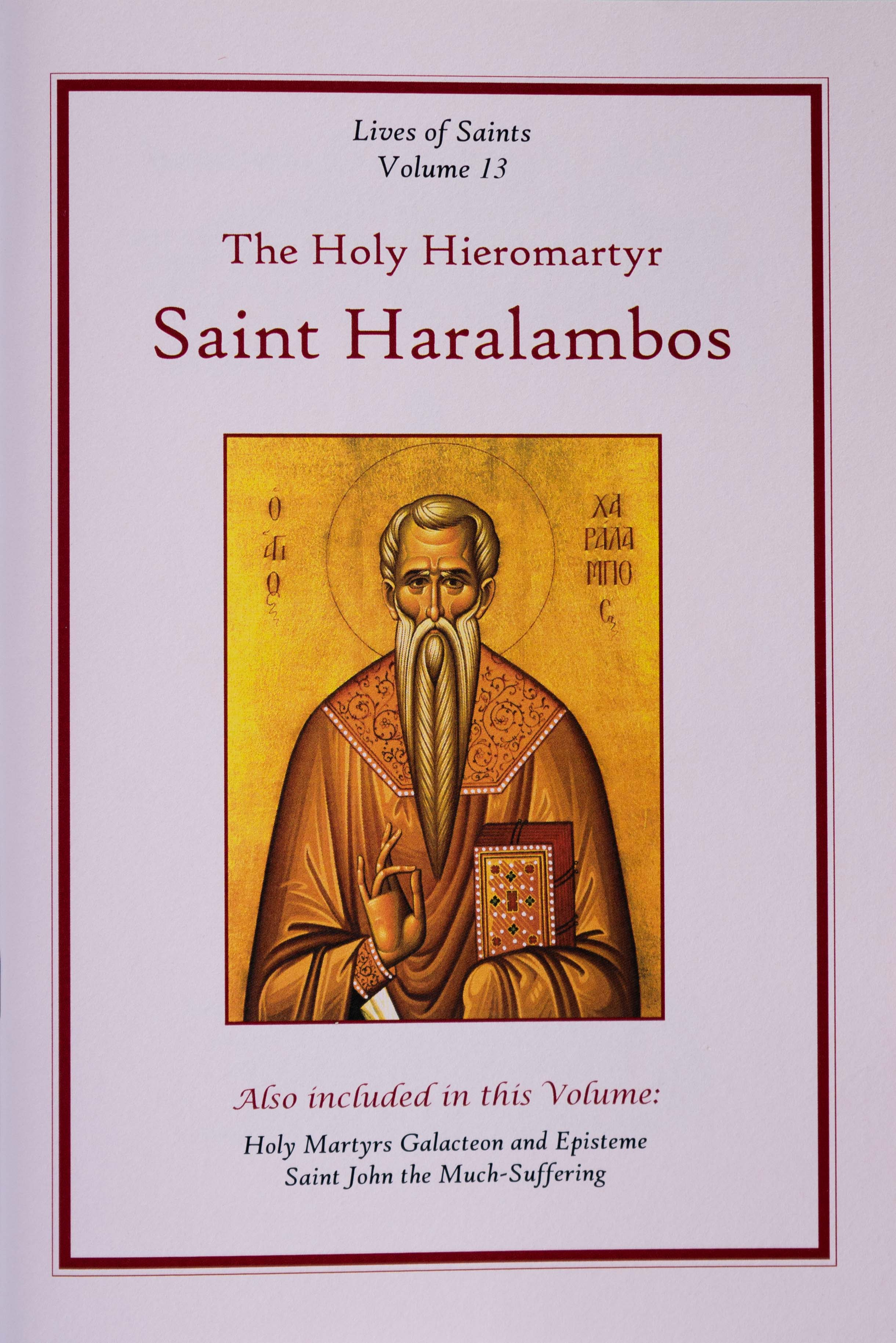 Lives of Saints Vol. 13: The Holy Hieromartyr Saint Haralambos