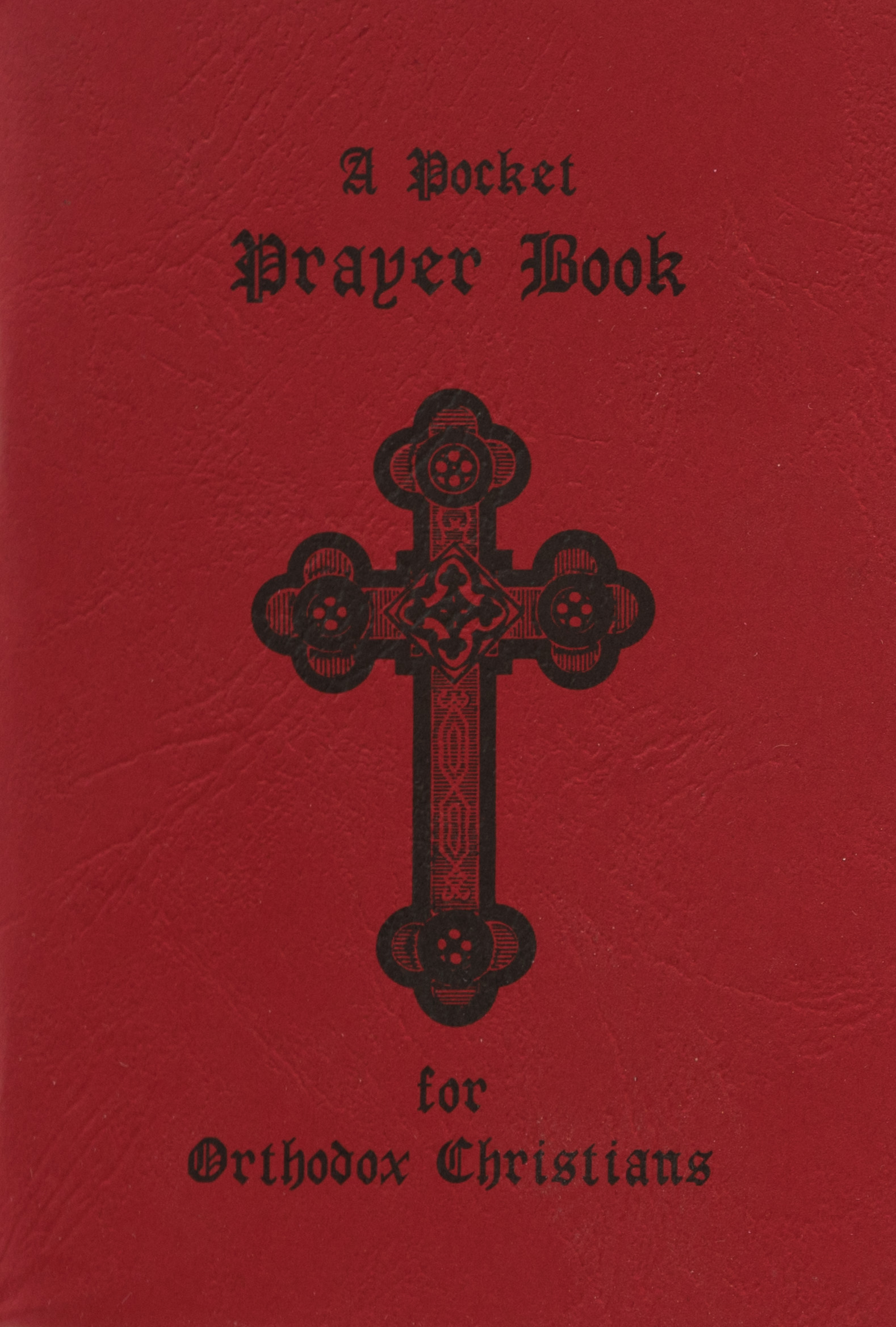 A Pocket Prayer Book: for Orthodox Christians