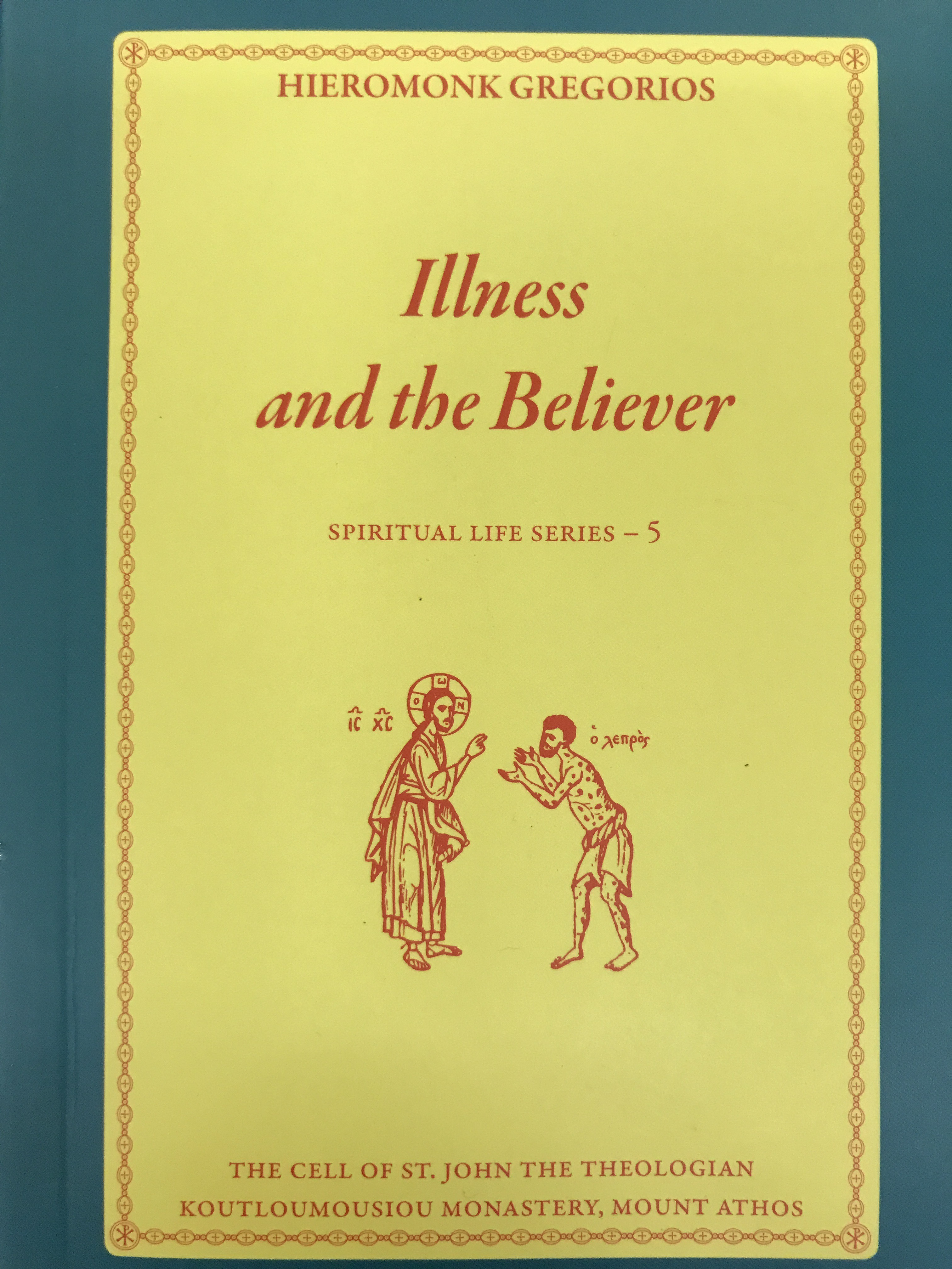 Illness and the Believer
