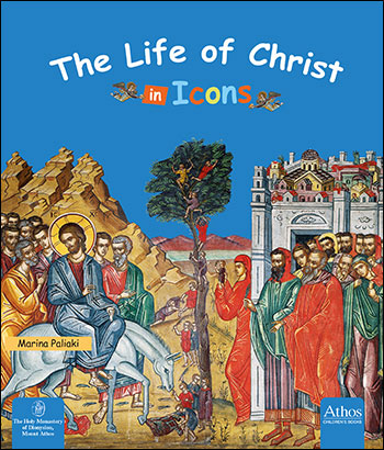 The Life of Christ in Icons          OUT OF STOCK