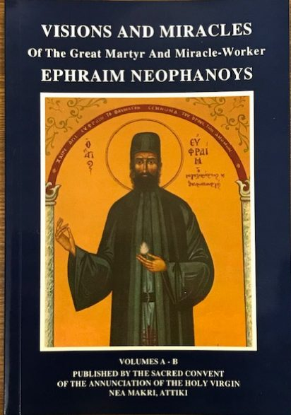 Vision and Miracles of the Great Martyr and Miracle-worker Ephraim Neophanous                       OUT OF STOCK