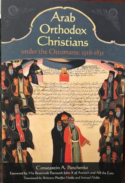 Arab Orthodox Christians under the Ottomans 1516-1831        Softcover