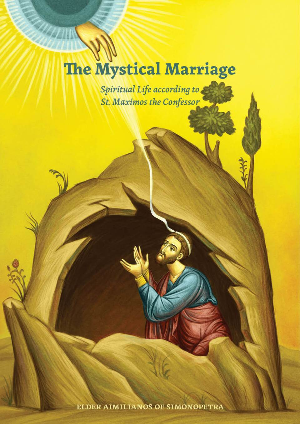 Mystical Marriage: Spiritual Life According to St. Maximos the Confessor