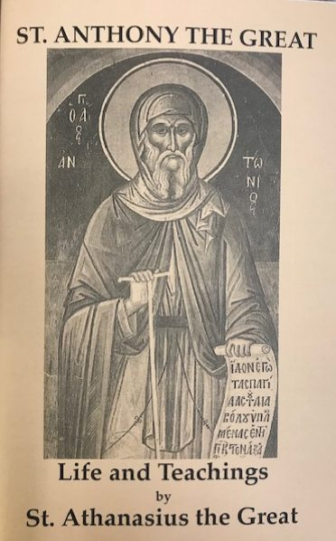 St Anthony the Great: Life and Teachings