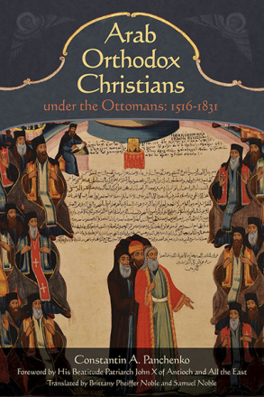 Arab Orthodox Christians under the Ottomans 1516-1831  Hardcover      SALE PRICE      Limited copies