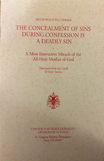 The Concealment of Sins During Confession is a Deadly Sin