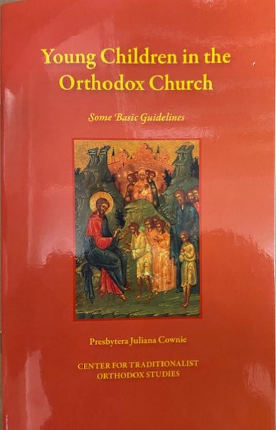 Young Children in the Orthodox Church: Some Basic Guidelines