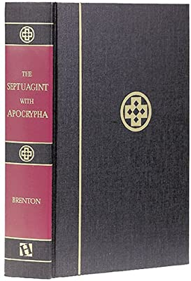 The Septuagint and Apocrypha