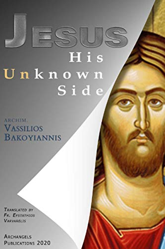 Jesus His Unknown Side