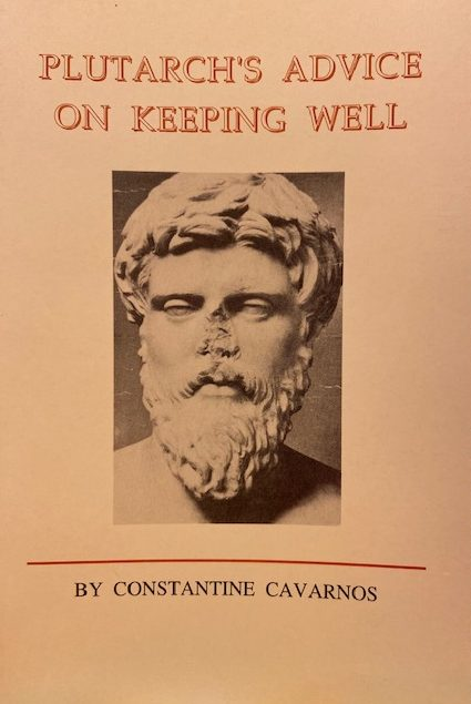 Plutarch's Advice on Keeping Well