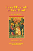 Young Children in the Orthodox Church