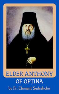 Elder Anthony of Optina Vol. 2