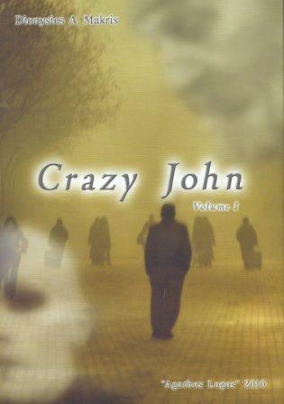 Crazy John  Vol. 1