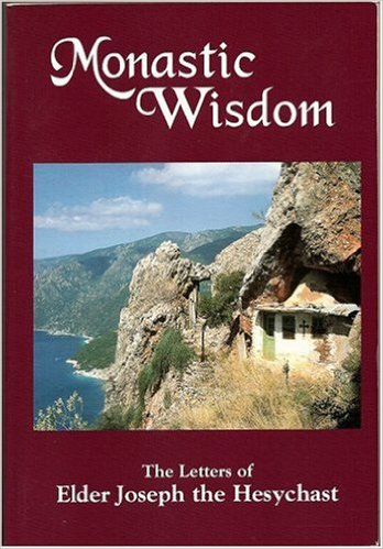 Monastic Wisdom: The Letters of Elder Joseph the Hesychast (softcover)
