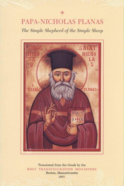 Papa-Nicholas Planas: The Simple Shepherd of the Simple Sheep