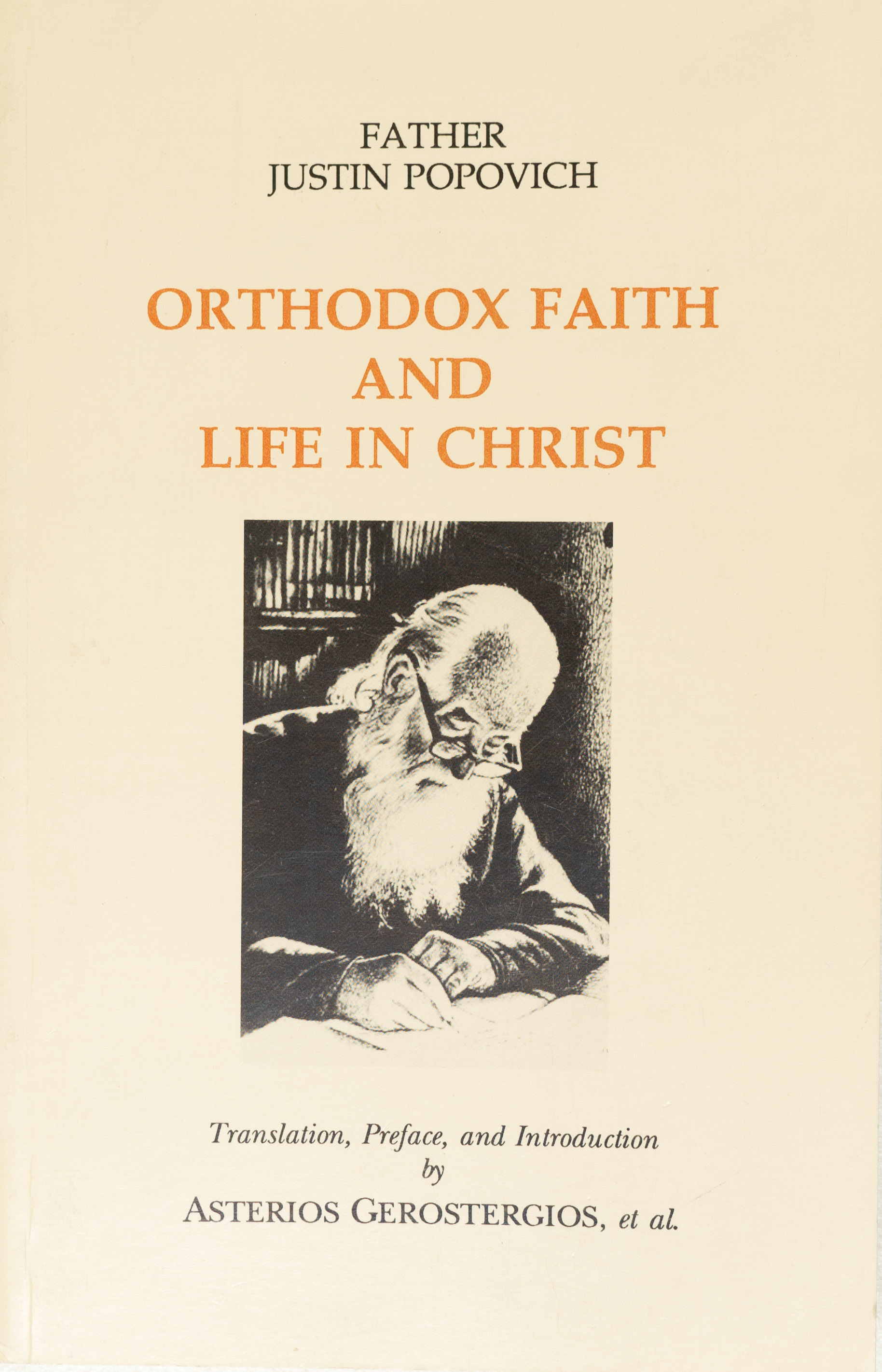 Orthodox Faith and Life in Christ – Fr Justin Popovich