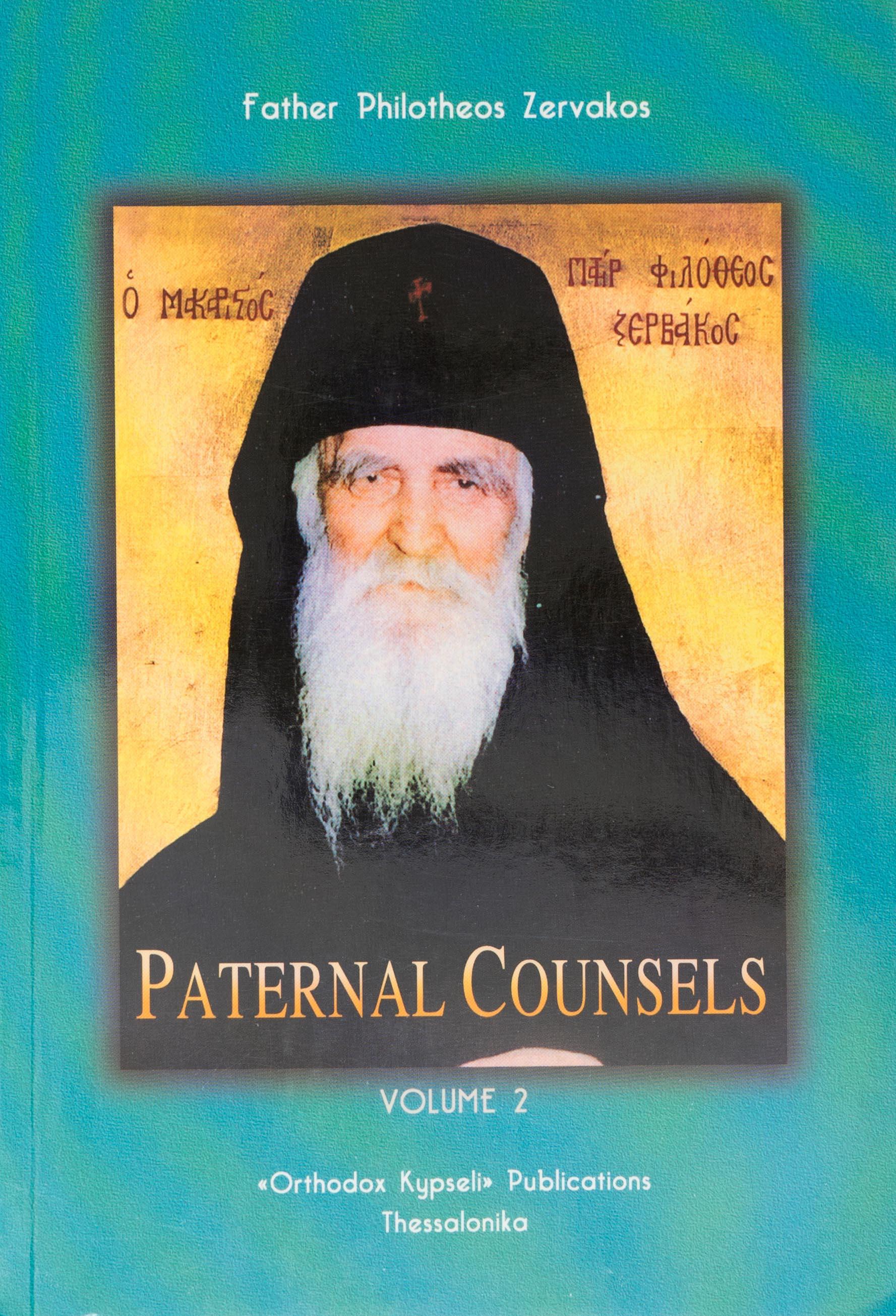 Paternal Counsels Vol. 2 Father Philotheos Zervakos
