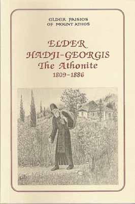 Elder Hadji-Georgis The Athonite 1809-1886