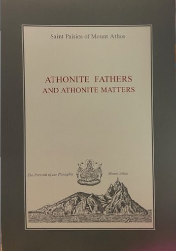 Athonite Fathers and Athonite Matters