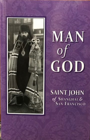 Man of God: Saint John of Shanghai & San Francisco