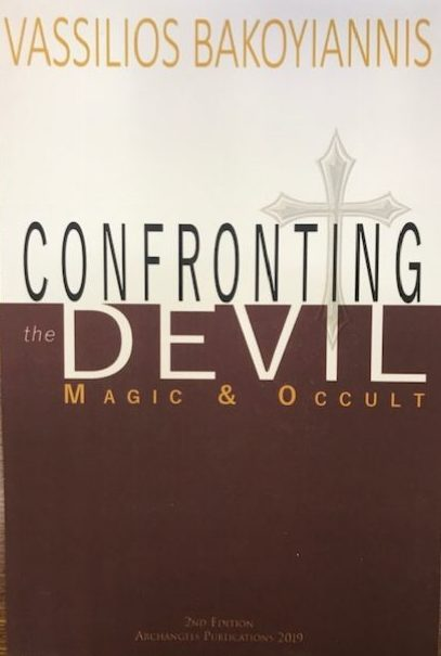 Confronting the Devil, Magic & the Occult  2nd Edition