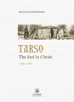 Tarso: The Fool in Christ (1910-1989)