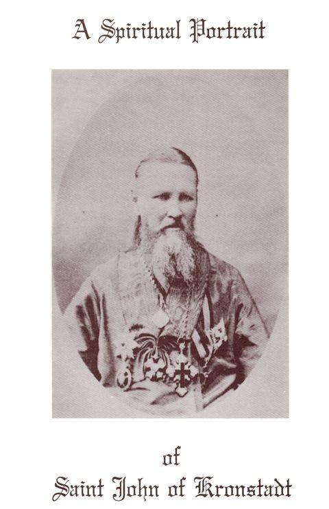 A Spiritual Portrait of Saint John Kronstadt