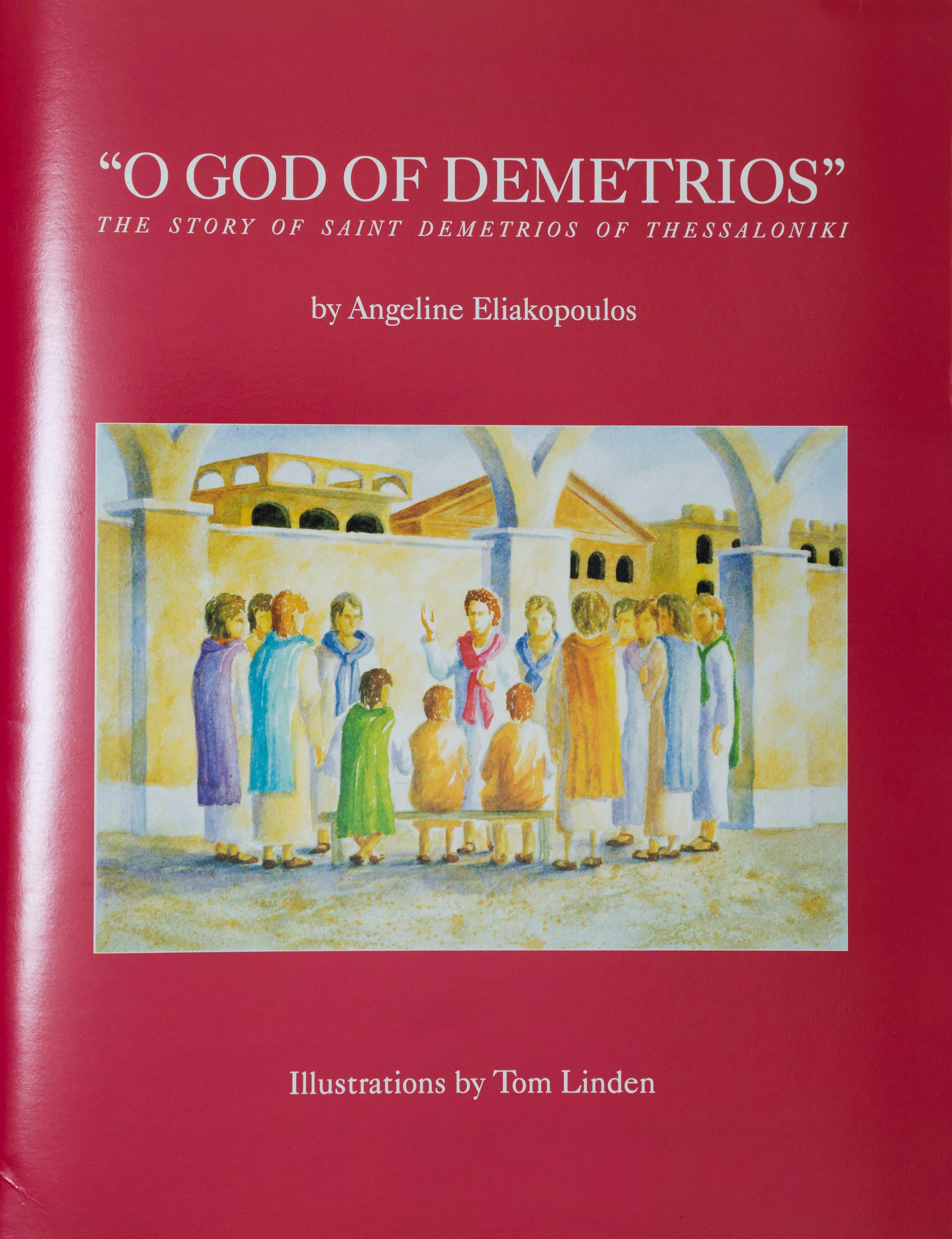 O God of Demetrios: The Story of Saint Demetrios of Thessaloniki