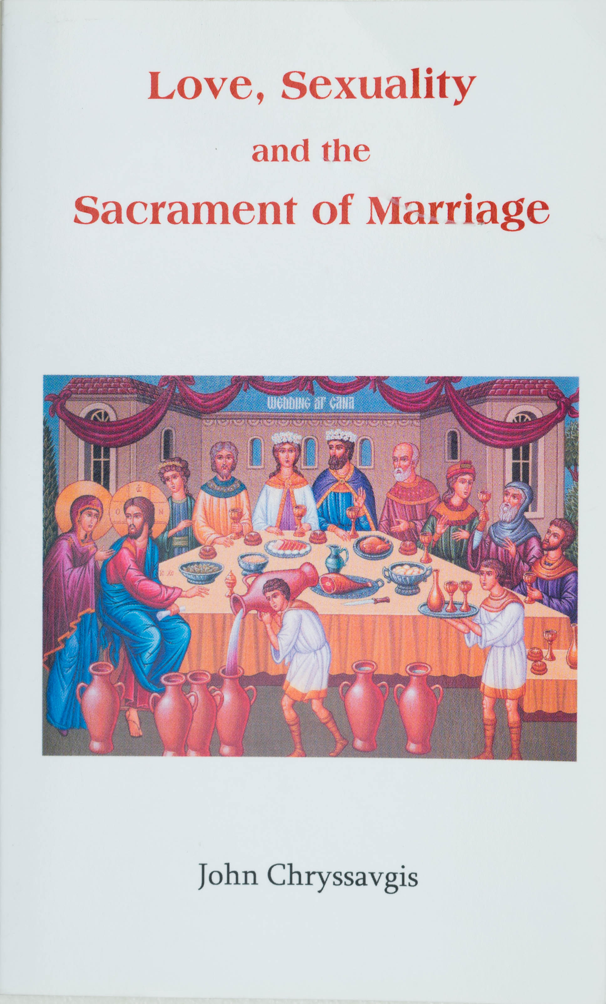 Love, Sexuality and the Sacrament of Marriage