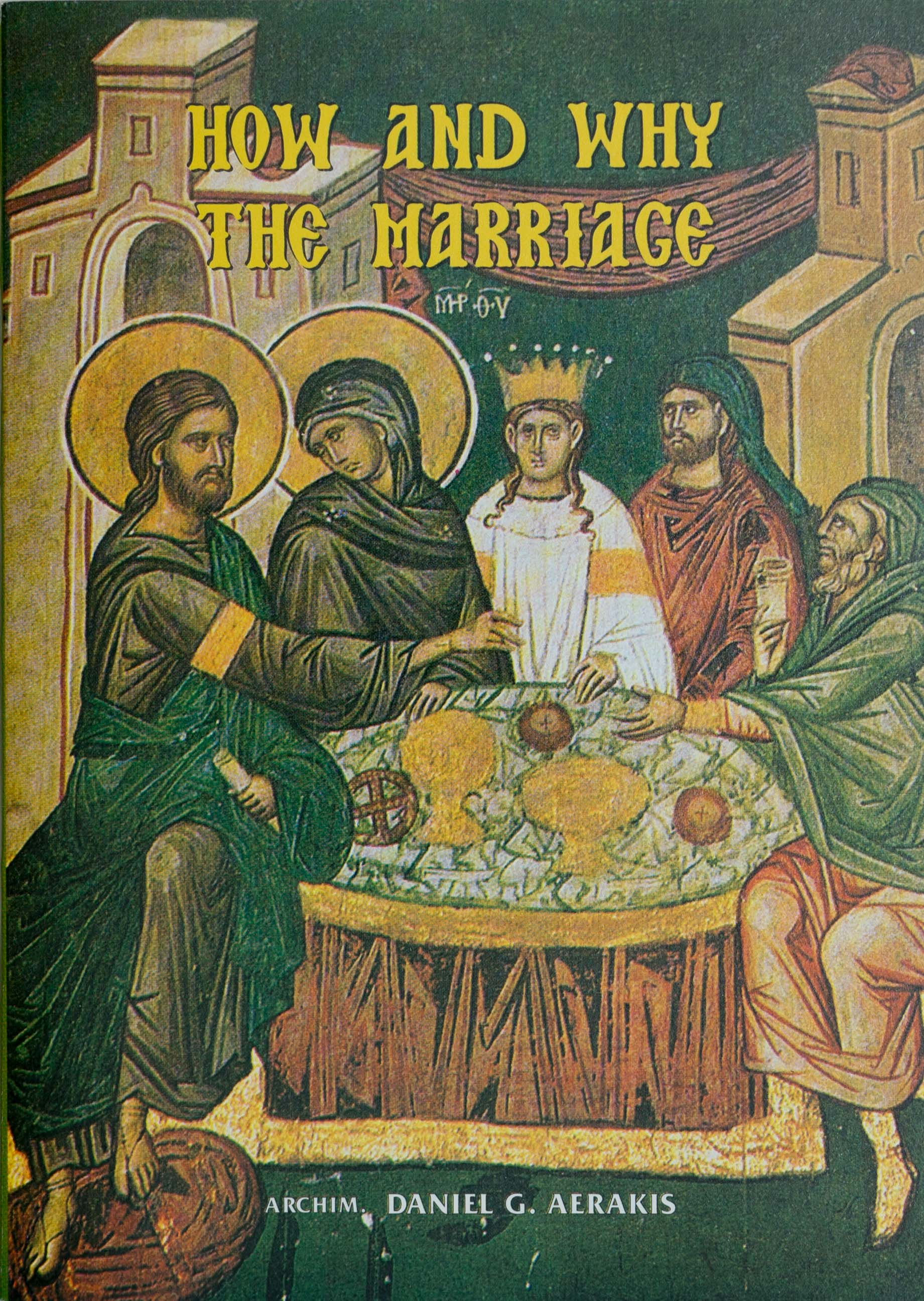 How and Why the Marriage